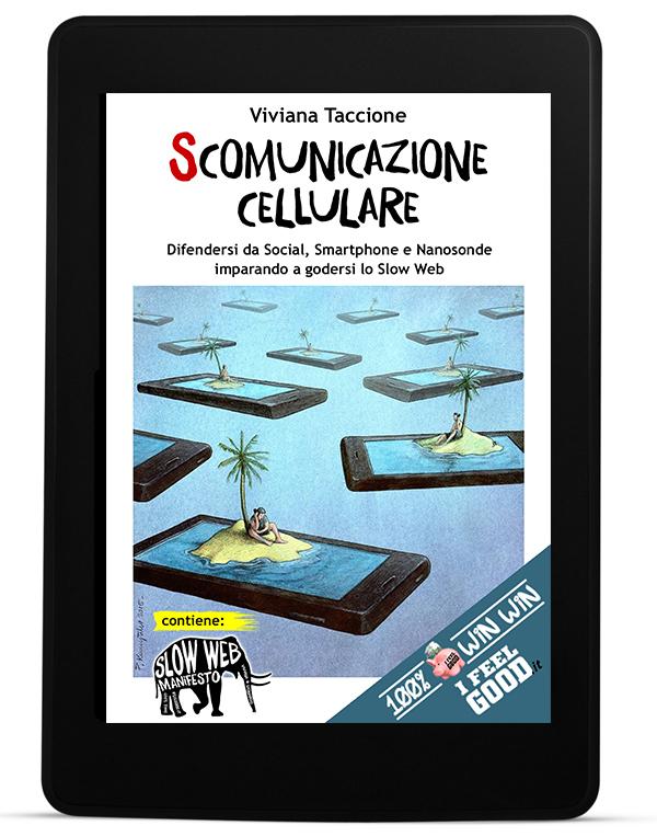 """Programma """"Scomunicazione Cellulare™"""" da I FEEL GOOD"""