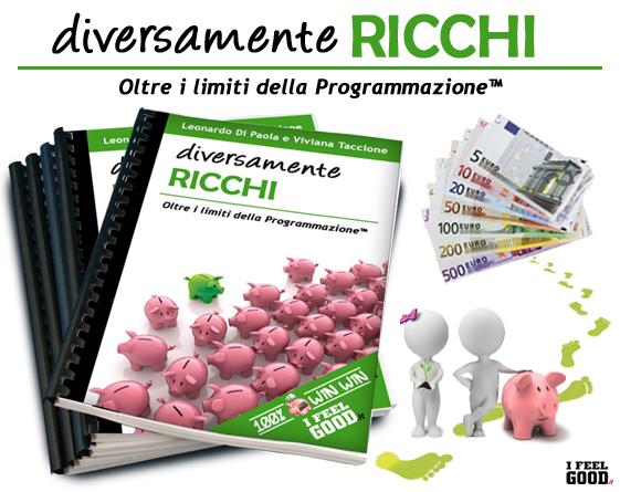 Crescita Personale: ebook DIVERSAMENTE RICCHI