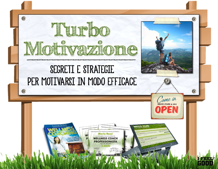 LTurbo Motivazione. Segreti e Strategie per motivarsi in modo Efficace
